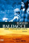 Das Versprechen: Roman (German Edition) - Uwe Anton, David Baldacci