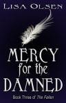 Mercy for the Damned - Lisa Olsen