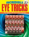 Strange Eye Tricks: Can You See These Stunning 3-D Images? - Gary W. Priester, Gene Levine
