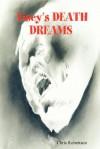 Lisey's Death Dreams - Chris Robertson