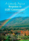 A Culturally Proficient Response to LGBT Communities: A Guide for Educators - Randall B. Lindsey, Richard M. Diaz, Kikanza J. Nuri Robins, Raymond D. Terrell, Delores B. Lindsey