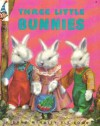 Three Little Bunnies - (Elf Book #8388) - Ruth Dixon