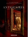 Antiquaires: Flea Markets of Paris - Laure Verchere, Laziz Hamani