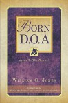 Born D.O.A - William G. Jones