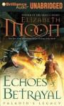 Echoes of Betrayal - Elizabeth Moon, Jennifer Vandyck