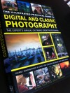 The Illustrated Practical Guide To Digital And Classic Photography - Steve Luck, John Freeman