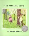 Amazing Bone - William Steig