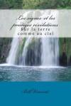 Les Signes Et Les Prodiges Re've'lations: Sur La Terre Comme Au Ciel - Peter Robinson, James Langton
