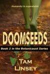 Doomseeds - Tam Linsey