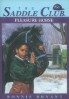 Pleasure Horse (Saddle Club) - Bonnie Bryant
