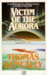 Victim of the aurora - Thomas Keneally