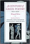 A Century of Greek Poetry: 1900-2000 - Peter A. Bien, Peter Constantine