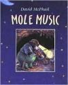 Mole Music - David McPhail