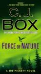 Force of Nature (A Joe Pickett Novel) - C.J. Box