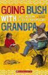 Going Bush with Grandpa - Sally Morgan