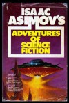 Isaac Asimov's Adventures of Science Fiction - George H. Scithers, Randall Garrett, Vicki Ann Heydron, Keith Minnion, Grendel Briarton, Ray Russell, Jack C. Haldeman II, Roger Zelazny, Poul Anderson, Alan Dean Foster, David Gerrold, Frederick Longbeard, Barry B. Longyear, Isaac Asimov