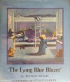 The Long, Blue Blazer - Jeanne Willis, Susan Varley