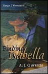 Finding Isabella - Alfred J. Garrotto