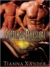 Getting Physical - Tianna Xander
