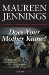 Does Your Mother Know?: A Christine Morris Mystery - Maureen Jennings