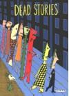 Dead Stories - Mark Beyer