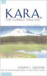 Kara the Lonely Falcon - Joseph F. Girzone, Jenny Hanover