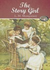 The Story Girl - Grace Conlin, L.M. Montgomery