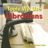 Librarians - Dana Meachen Rau