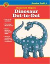 Dinosaur Dot-To-Dot Homework Helper, Grades Prek-1 - Vincent Douglas, School Specialty Publishing