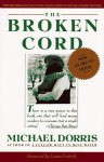 Broken Cord: A Family's Ongoing Struggle with Fetal Alcohol Syndrome (2 Cassttes) - Michael Dorris