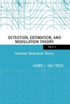 Nonlinear Modulation Theory (Detection, Estimation, and Modulation Theory, Part II) - Harry L. Van Trees
