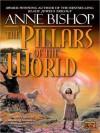 The Pillars of the World (MP3 Book) - Erik Synnestvedt, Anne Bishop