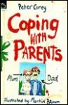 Coping with Parents - Peter Corey, Maureen Galvani
