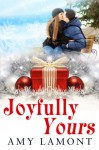 Joyfully Yours - Amy Lamont