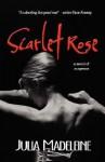 Scarlet Rose - Julia Madeleine