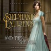 And Then She Fell and Then She Fell - To Be Announced, Stephanie Laurens