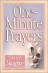 One-Minute Prayers for My Daughter - Hope Lyda, Harvest House Publishers