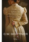 Spisek Tudorów - Christopher W. Gortner