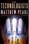 The Technologists - Matthew Pearl