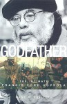 Godfather: The Intimate Francis Ford Coppola - Gene D. Phillips