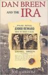 Dan Breen and the IRA - Joe Ambrose