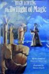 The Twilight of Magic - Hugh Lofting