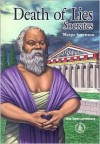 Death of Lies: Socrates - Margo Sorenson, Michael A. Aspengren