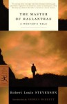 The Master of Ballantrae: A Winter's Tale - Robert Louis Stevenson, Andrea Barrett