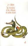 Les monstres et les critiques et autres essais - J.R.R. Tolkien