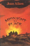 Midnight Is A Place - Joan Aiken