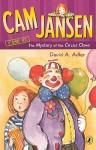 Cam Jansen and the Mystery of the Circus Clown - David A. Adler, Susanna Natti