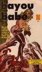 Bayou Babe - George H. Smith, Gil Brewer
