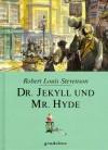 Dr. Jekyll und Mr. Hyde - Robert Louis Stevensoon, Dirk Walbrecker