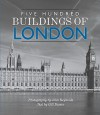 Five Hundred Buildings of London - Gill Davies, John Reynolds
